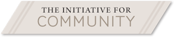 The Initiative for Community