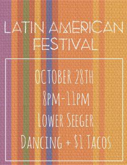Latin American Festival @ Lower Seeger