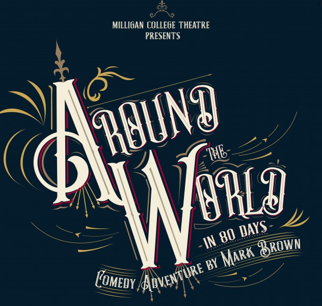 Around the World in 80 Days @ Gregory Center